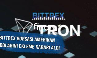 Bittrex Borsası Amerikan Dolarını Ekleme Kararı Aldı