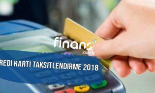 Kredi Kartı Taksitlendirme 2018