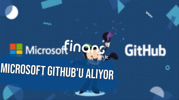 Microsoft Githubu Alıyor - Microsoft Github'u Alıyor